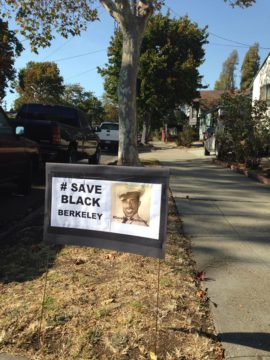"""The family has organized using the name """"Save Black Berkeley."""" Ernest Thornton appears in this post. Photo: Coalition to Defend Black Homes"""