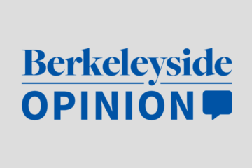 Berkeleyside Opinion