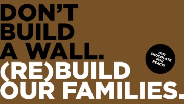 Graphic of 'Don't build a wall. (Re)build out families.'